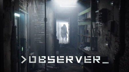 10 минут игрового процесса хоррора Observer