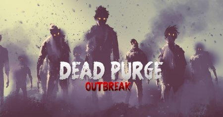 Dead Purge: Outbreak GamePlay PC