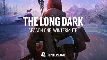 Авторы The Long Dark представили релизный трейлер сюжетной кампании
