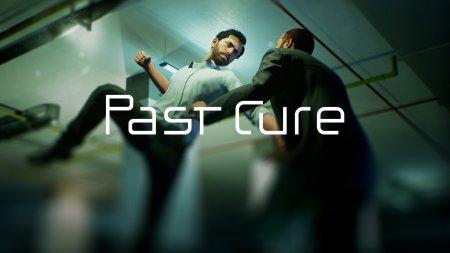 Новый трейлер и демо-версия триллера Past Cure
